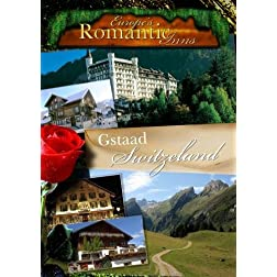 Europe's Classic Romantic Inns Gstaad Switzerland