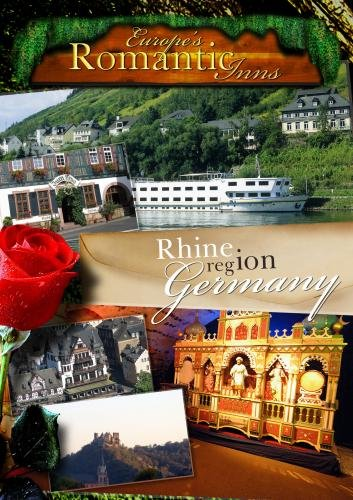 Europe's Classic Romantic Inns Rhine Region Germany (PAL)