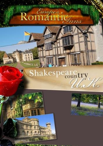 Europe's Classic Romantic Inns Shakespeare Country (PAL)