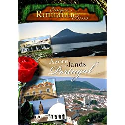 Europe's Classic Romantic Inns The Azores (PAL)