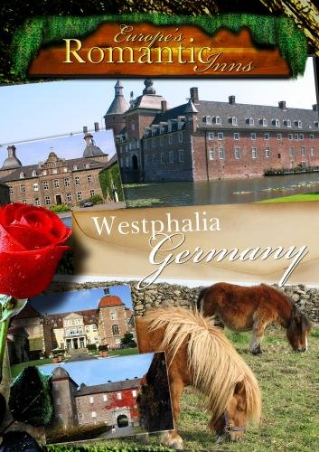 Europe's Classic Romantic Inns Westphaia (PAL)