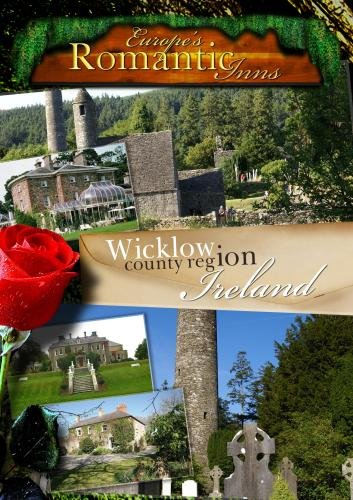 Europe's Classic Romantic Inns Wicklow Ireland (PAL)