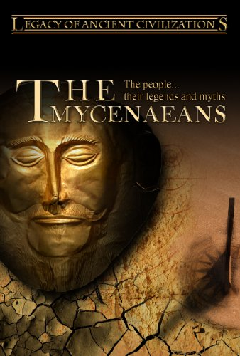Legacy of Ancient Civilizations The Mycenaeans (PAL)