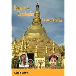 Burma & Cambodia Lands of Conflict