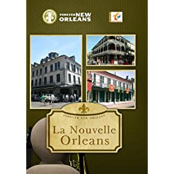 Forever New Orleans La Nouvelle Orleans
