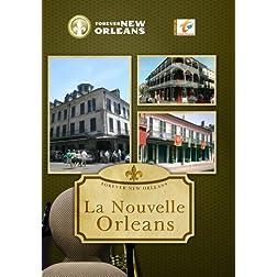 Forever New Orleans La Nouvelle Orleans