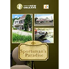 Forever New Orleans Sportsman's Paradise