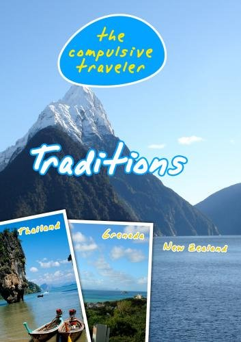 The Compulsive Traveler Traditions