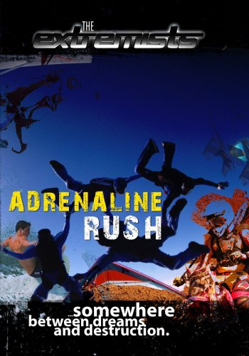 Extremists Adrenaline Rush