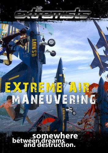 Extremists Extreme Air Maneuvering