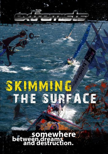 Extremists Skimming the Surface