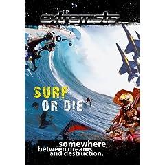 Extremists Surf or Die