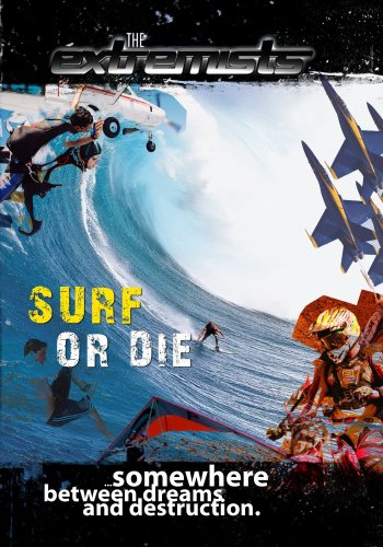 Extremists Surf or Die