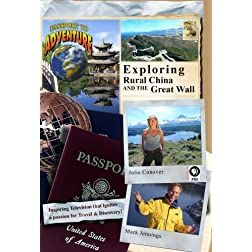 Passport to Adventure: Exploring Rural China and the Great Wall