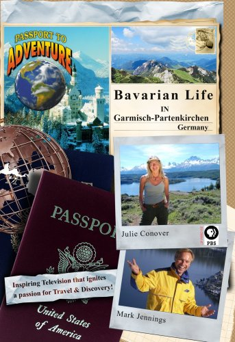 Passport to Adventure: Bavarian Life in Garmisch-Partenkirchen Germany