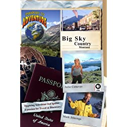 Passport to Adventure: Big Sky Country Montana