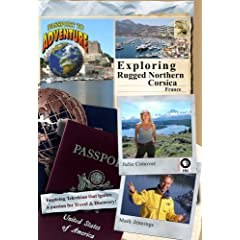 Passport to Adventure: Exploring Rugged Northern Corsica France