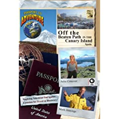 Passport to Adventure: Off the Beaten Path in the Canary Islands Spain