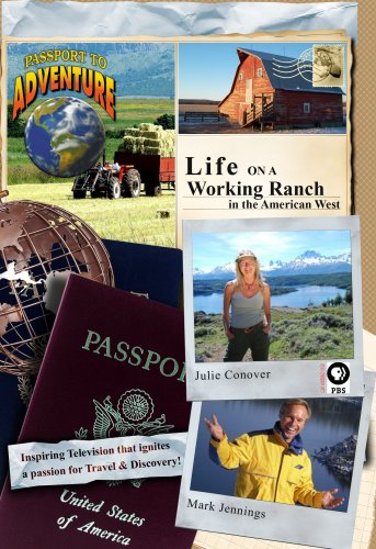 Passport to Adventure: Life on a Working Ranch in the American West