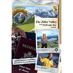 Passport to Adventure: The Ziller Valley and Zell am See Austria