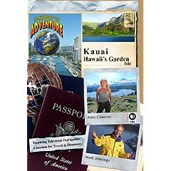 Passport to Adventure: Kauai Hawaii's Garden Isle