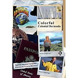 Passport to Adventure: Colorful, Colonial Bermuda