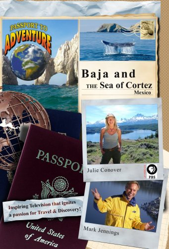 Passport to Adventure: Baja and the Sea of Cortez Mexico