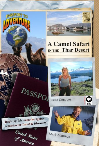 Passport to Adventure: A Camel Safari in the Thar Desert
