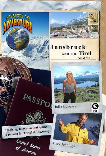 Passport to Adventure: Innsbruck and the Tirol Austria
