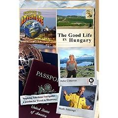 Passport to Adventure: The 'Good Life' in Hungary