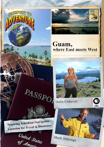 Passport to Adventure: Guam, where East meets West