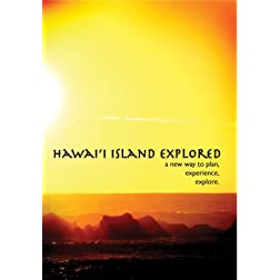 Hawai'i Island Explored A New Way to Plan, Experience, Explore.