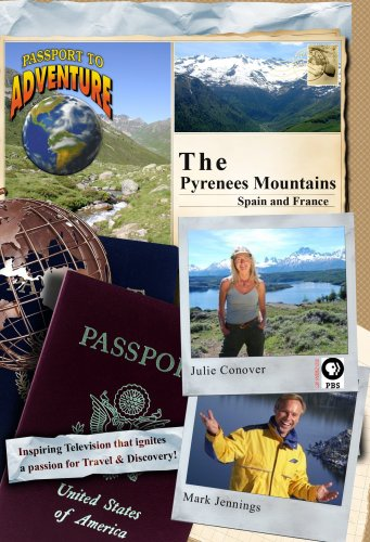 Passport to Adventure The Pyrenees Mountains Spain and France
