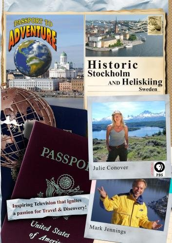 Passport to Adventure Historic Stockholm and Heliskiing Sweden
