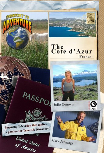 "Passport to Adventure The ""Cote d'Azur"" France"