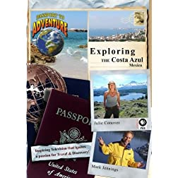 "Passport to Adventure Exploring the ""Costa Azul"" Mexico"