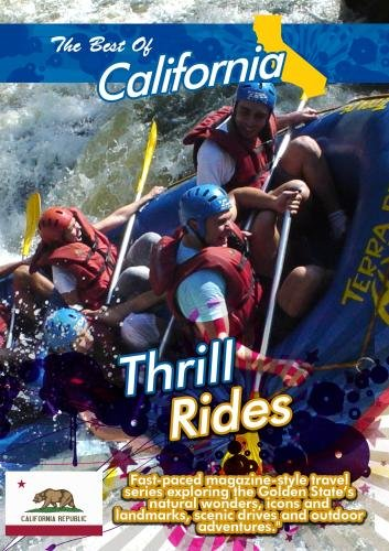 The Best of California  Thrill Rides