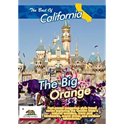 The Best of California  The Big Orange