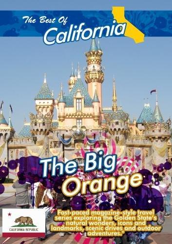 The Best of California  The Big Orange