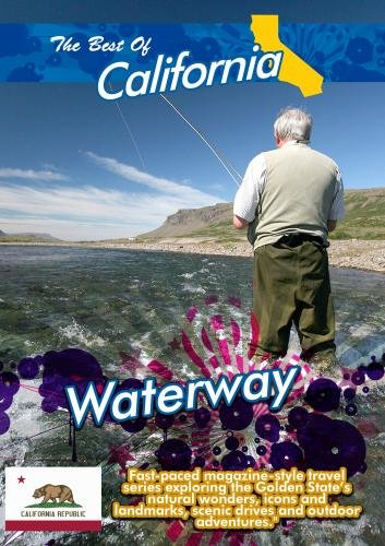 The Best of California  Waterway