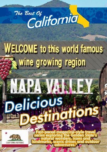 The Best of California  Delicious Destinations