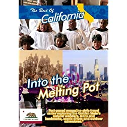 The Best of California  Into the Melting Pot