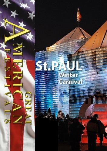 Great American Festivals  St. Paul Winter Carnival