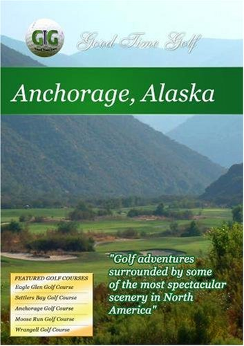 Good Time Golf  Anchorage Alaska