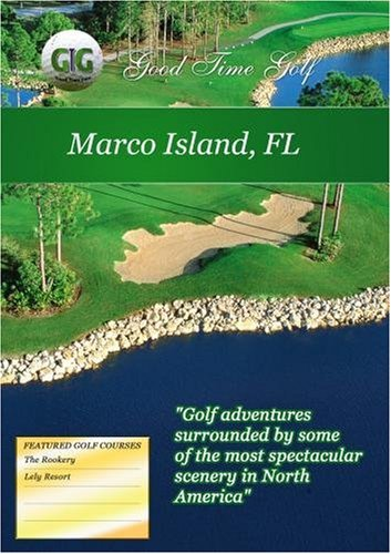 Good Time Golf  Marco Island Florida