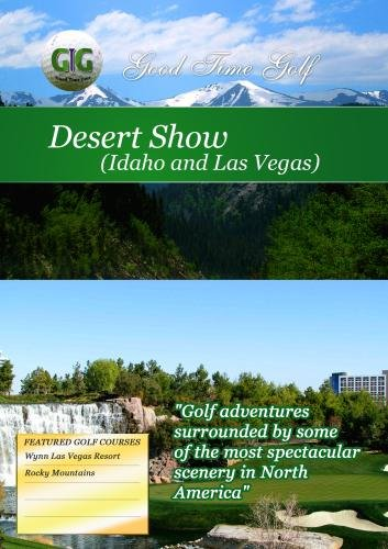 Good Time Golf  Desert Show Idaho and Las Vegas