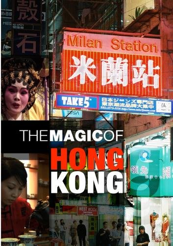 The Magic of Hong Kong