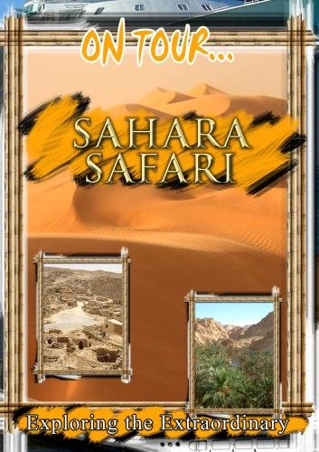 On Tour.. Sahara Safari