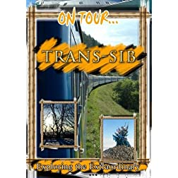 On Tour.. Trans Siberian Railroad