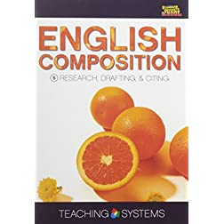 Teaching Systems English Composition Module 5: Research, Drafting & Citing